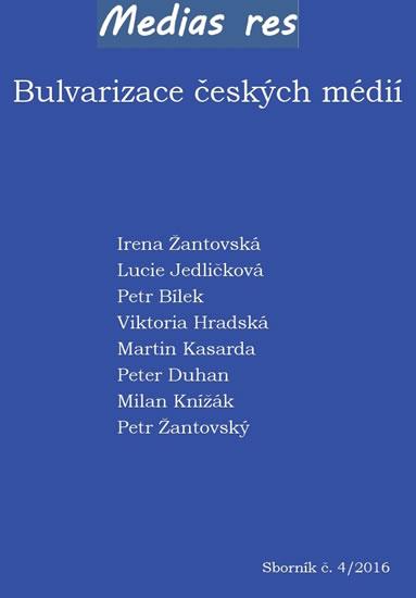 Bulvarizace českých médií - kolektiv autorů