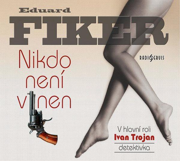 Nikdo není vinen - CD - Fiker Eduard