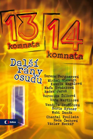 Z 13. do 14. komnaty - Další rány osudu - Kubíková Blanka