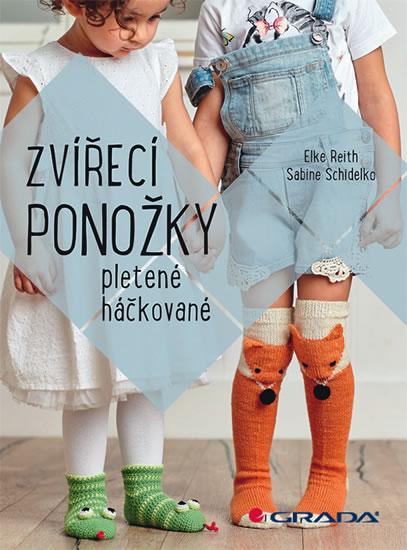 Zvířecí ponožky pletené i háčkované - Reith Elke, Schidelko Sabine,