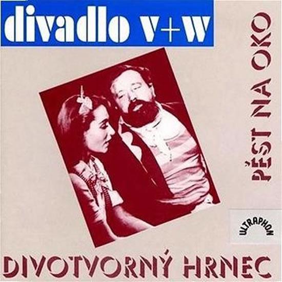 Pěst na oko, Divotvorný hrnec - CD - Voskovec Jiří, Werich Jan