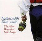 Nejkrásnější lidové písně - CD