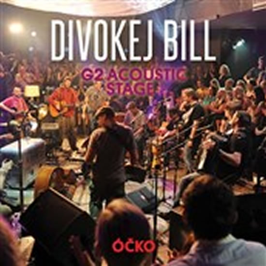 G2 Acoustic Stage, Divokej Bill - CD+DVD - Divokej Bill