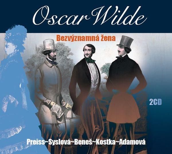Bezvýznamná žena - 2 CD - Wilde Oscar