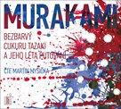 Bezbarvý Cukuru Tazaki a jeho léta putování - CDmp3 (Čte Martin Myšička)