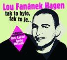 Lou Fanánek Hagen: Tak to bylo, tak to je.... - CDmp3 (Čte David Matásek)