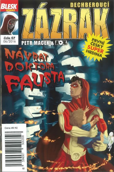 Blesk komiks 07 - Dechberoucí zázrak - Návrat doktora Fausta 6/2016 - Macek Petr, Kopl Petr,