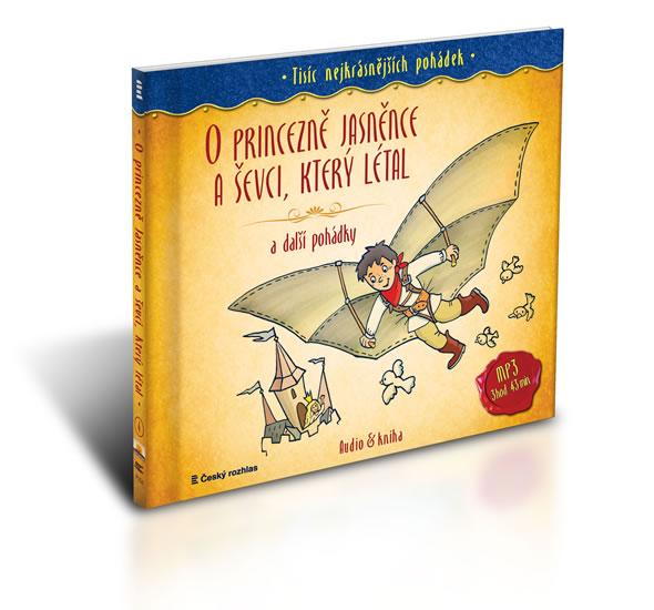 Tisíc nejkrásnějších pohádek - O princezně Jasněnce a ševci, který létal a další pohádky ( Audio 1CD - Drda Jan
