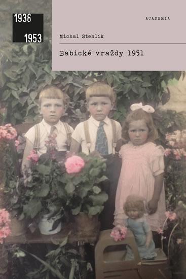 Babické vraždy 1951 - Stehlík Michal