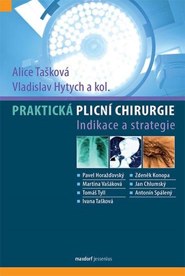Praktická plicní chirurgie - Tašková Alice, Hytych Vladislav,