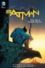Batman - Rok nula – Temné město