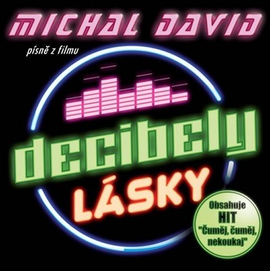 Decibely lásky (Písně z filmu) - CD - David Michal