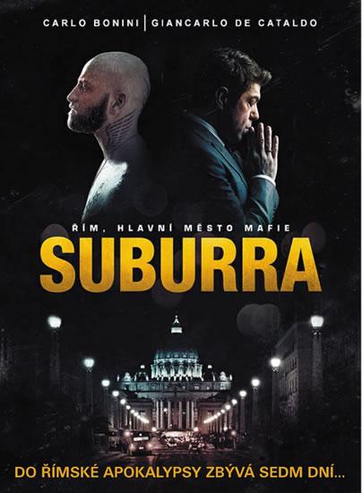 Suburra - Bonini Carlo, de Cataldo Giancarlo,
