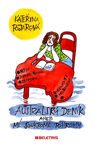 Australský deník aneb mé soukromé pohromy - Pojarová Kateřina