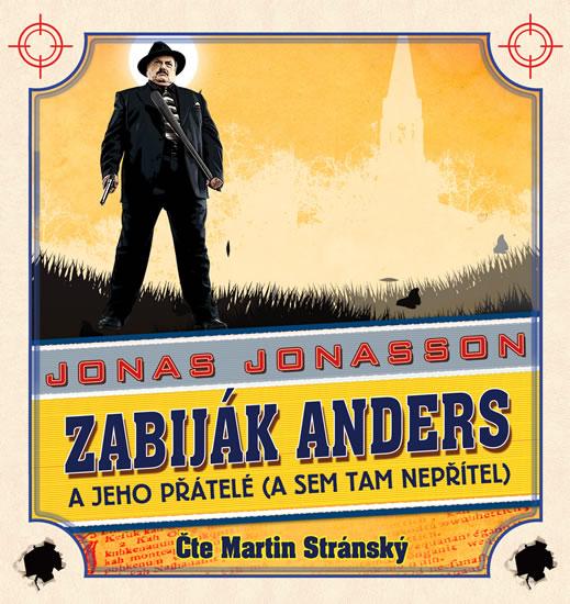 CD Zabiják Anders a jeho přátelé - Jonasson Jonas