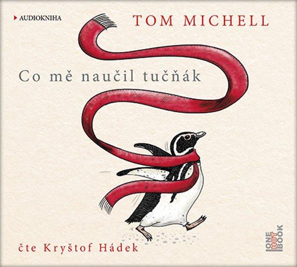 CD Co mě naučil tučňák - Michell Tom