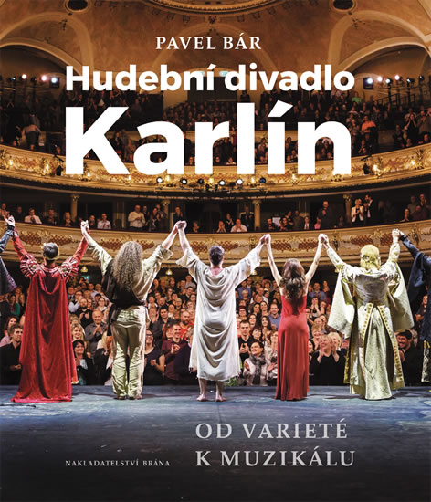Hudební divadlo Karlín – Od varieté k muzikálu - Bár Pavel