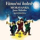 Moravanka Jana Slabáka - Vánoční koledy - CD