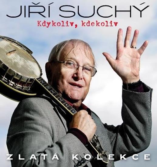 Kdykoliv, kdekoliv - Zlatá kolekce Jiří Suchý 3 CD - Suchý Jiří