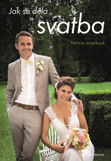 Jak se dělá svatba - Janečková Patricia