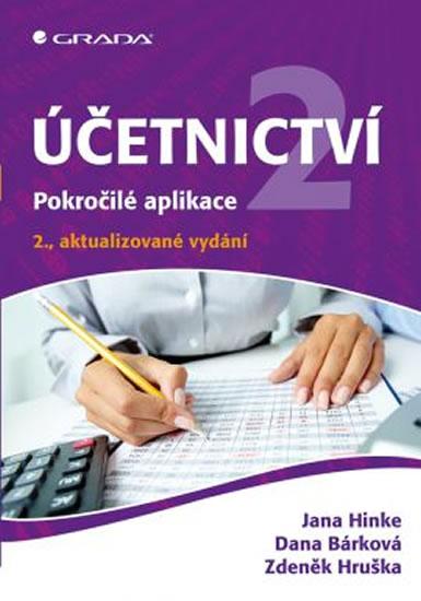 Účetnictví 2 - Pokročilé aplikace - Hinke Jana, Bárková Dana,