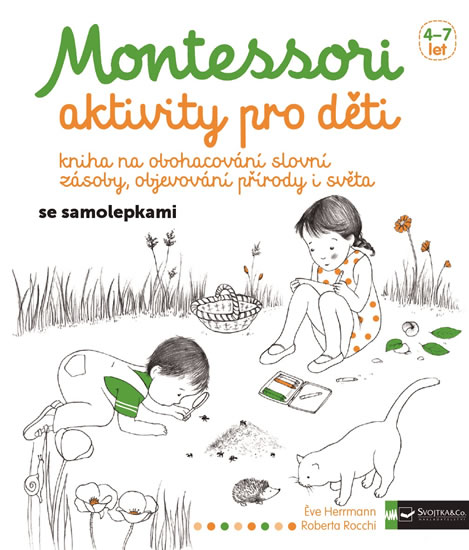 Montessori - aktivity pro děti - Herrmann Éve, Rocchi Roberta,