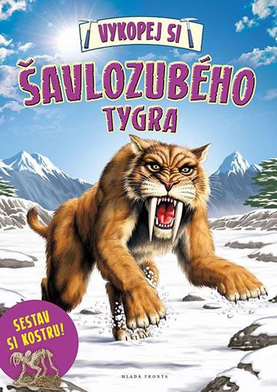 Vykopej si šavlozubého tygra - neuveden