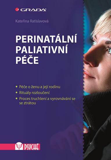 Perinatální paliativní péče - Ratislavová Kateřina