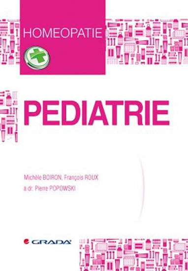 Pediatrie - Homeopatie - Boiron Michele