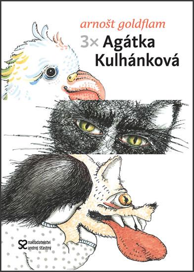 3 x Agátka Kulhánková - Goldflam Arnošt