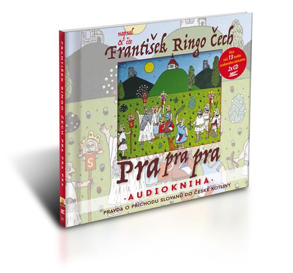 Pra pra pra - čte František Ringo Čech / Audiokniha 13 hod. 6 min. ( 2x disk MP3) - Čech František Ringo