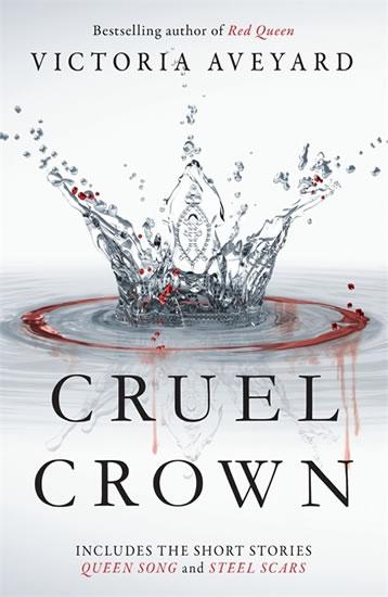 Cruel Crown - Aveyardová Victoria