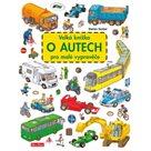 Velká knížka o autech pro malé vypravěče