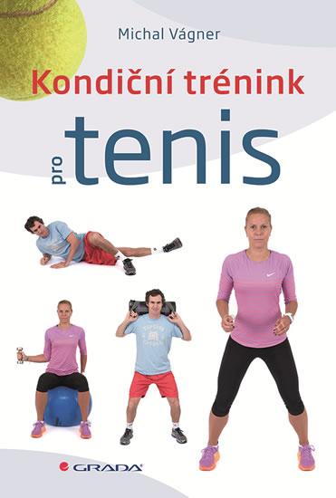 Kondiční trénink pro tenis - Vágner Michal