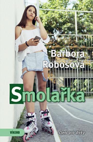 Smolařka - Robošová Barbora