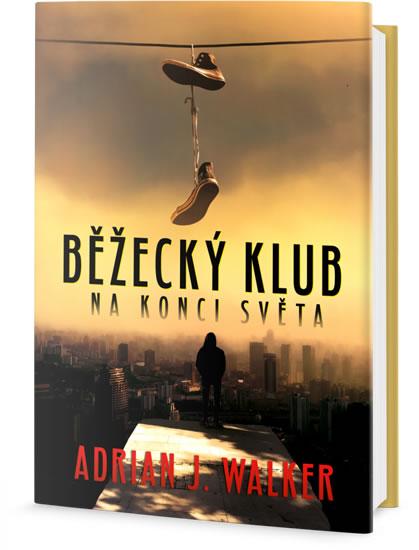 Běžecký klub na konci světa - Walker Adrian J.