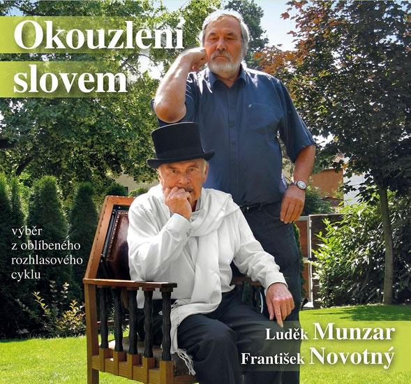 Okouzlení slovem - Výběr z úspěšného rozhlasového cyklu z roku 2015 - CD - Munzar Luděk, Novotný František,