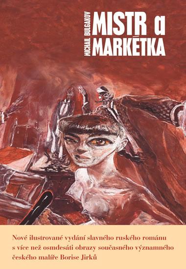 Mistra a Markétka - Bulgakov Michail