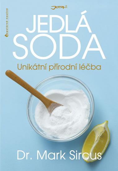 Jedlá soda - Unikátní přírodní léčba - Sircus Mark