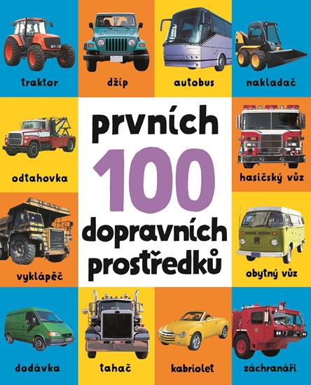 Prvních 100 dopravních prostředků - neuveden