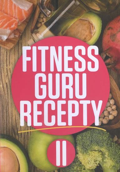 Fitness guru recepty II. - Strašiftáková Dominika