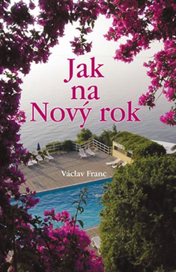 Jak na Nový rok - Franc Václav