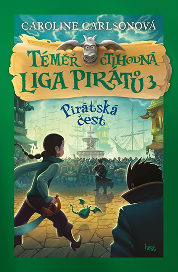 Téměř ctihodná liga pirátů 3 - Pirátská čest - Carlsonová Caroline