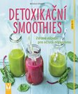 Detoxikační smoothies - Zdravé nápoje pro očistu organismu