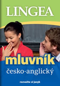 Česko-anglický mluvník ... rozvažte si jazyk