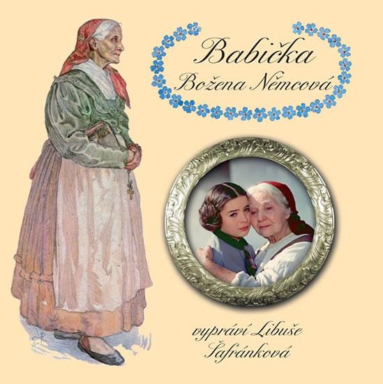 Babička - CDmp3 (Čte Libuše Šafránková) - Němcová Božena