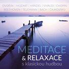 Meditace & relaxace s klasickou hudbou - CD