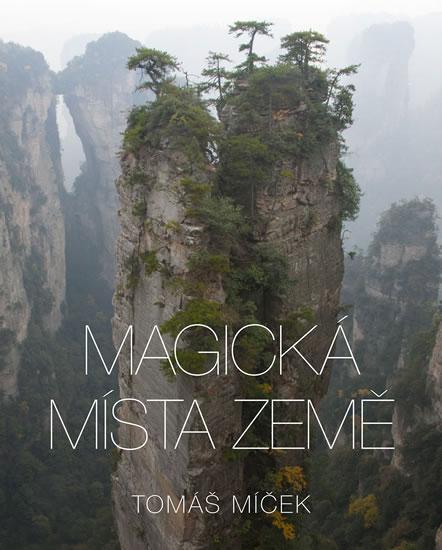 Magická místa Země - Míček Tomáš