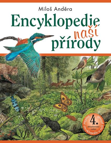 Encyklopedie naší přírody - Anděra Miloš