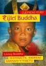 Žijící Buddha / Living Buddha - Sedmnácté zrození Karmapy v Tibetu